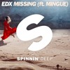 EDX - Missing (ft. Mingue) - OUT NOW on Beatport/Spotify!