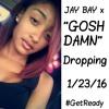 Jay Bay x GOSH DAMN ( SNIPPET )
