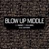 Blow Up Middle (Dj lil slim Remix) - Dj Snake, GTA & WIWEK