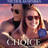The Choice (Media tie-in)by Nicholas Sparks, Read by Holter Graham- Excerpt