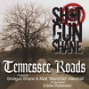 Tennessee Roads (Feat. Shotgun Shane And Manchild Marshall) [Prod. Eddie Robinson]