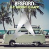 Besford - The Groove Is Back (OUT NOW)