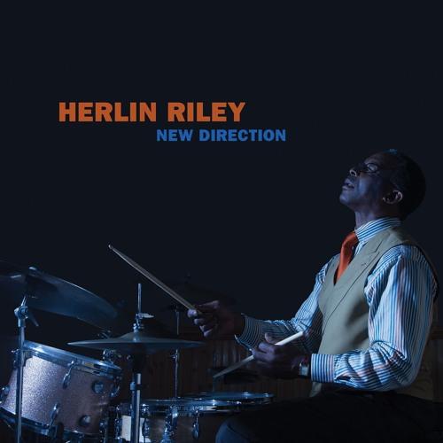 "Herlin Riley - ""New Direction"""