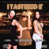 LoopyLabori & La Mulata - I Tastedddddddit Produced By Speedybaby