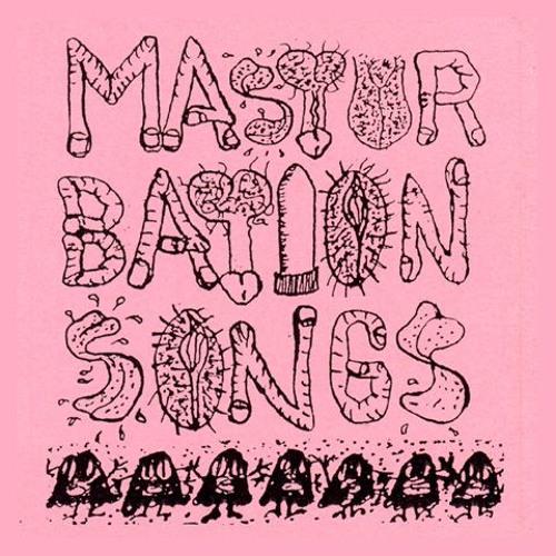 Masturbation Songs