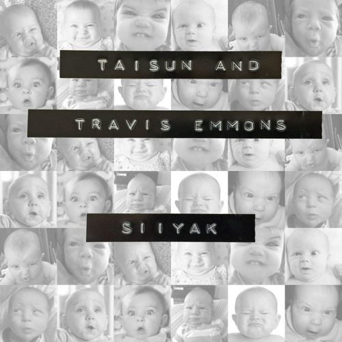 Taisun & Travis Emmons - Siiyack (Original Mix)