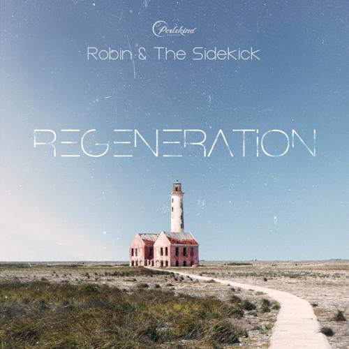 Robin & The Sidekick - Regeneration