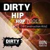 Dirty Hip Hop Tools [10 Construction Kits, FL Studio Template]