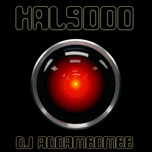 DJ Addambombb - HAL9000 (original)