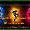 Pamawela Muna Gahunu Nisa Hit Hot Dance Mix-Dj Chamara Madushanka