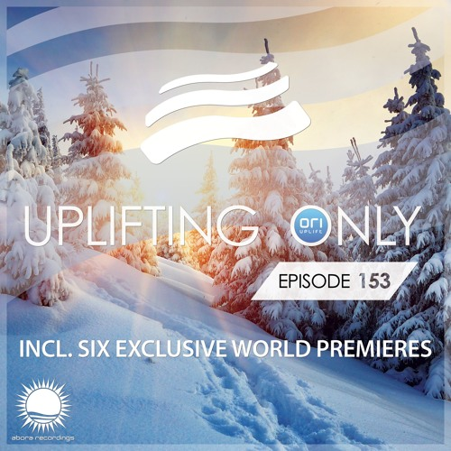 Uplifting Only 153 (Jan 14, 2016) [All Instrumental]