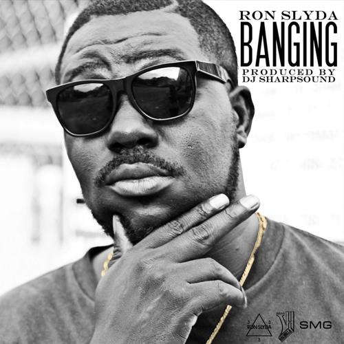 Ron Slyda - Banging (mixed By TenDJiz)