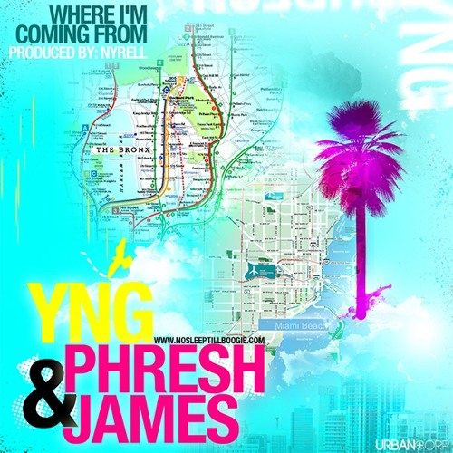 YNG - Where I'm Coming From (Ft. Phresh James) mixed by TenDJiz
