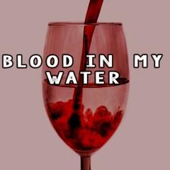 Blood In My Water-FilthyFew(Old$oul, Yeddi, Incredibul, G'money)