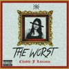 THE WOR$T(audio explicit)- CHUBB J