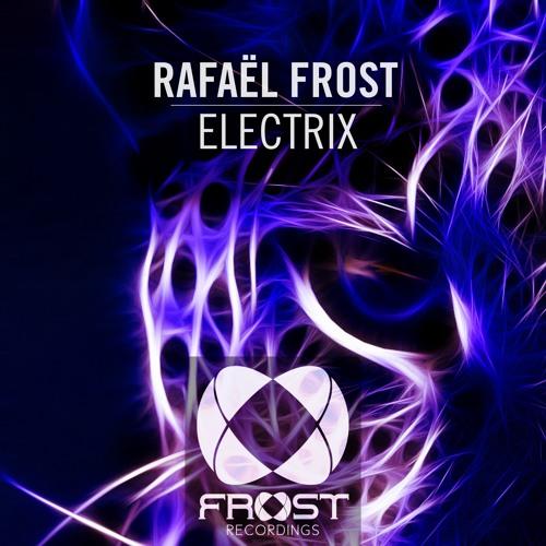 Rafael Frost - Electrix (Original Mix)#ASOT748