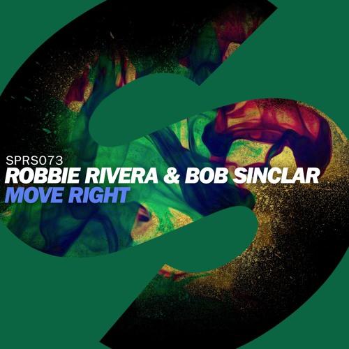 Robbie Rivera & Bob Sinclar - Move Right (Available February 1)