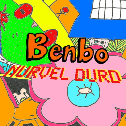 Benbo: Nurvel Durd (Boring Version) [PKLZD 2016]