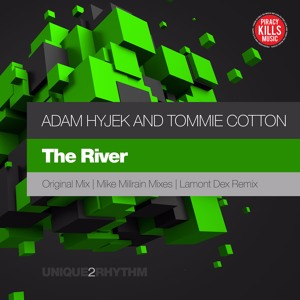 Adam Hyjek And Tommie Cotton - The River (Mike Millrain Vocal Mix)