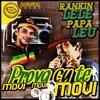 PROVA CU TE MOVI - RANKIN LELE & PAPA LEU (ADRIATIC SOUND)