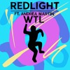 Redlight - W.T.L Ft. Andrea Martin