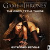 Game Of Thrones (Erotica Remix)