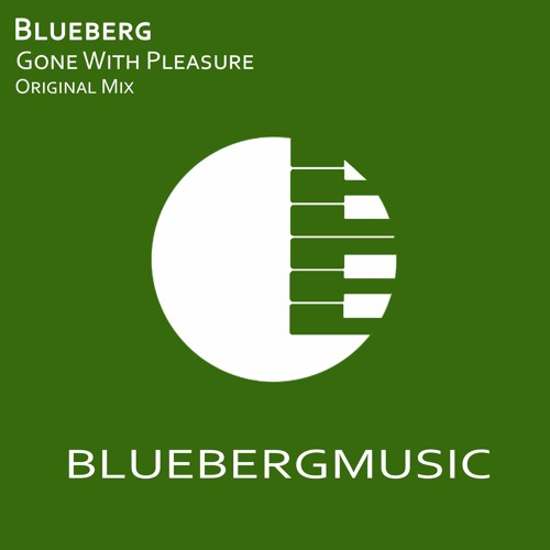Blueberg - Gone With Pleasure [Free Download]