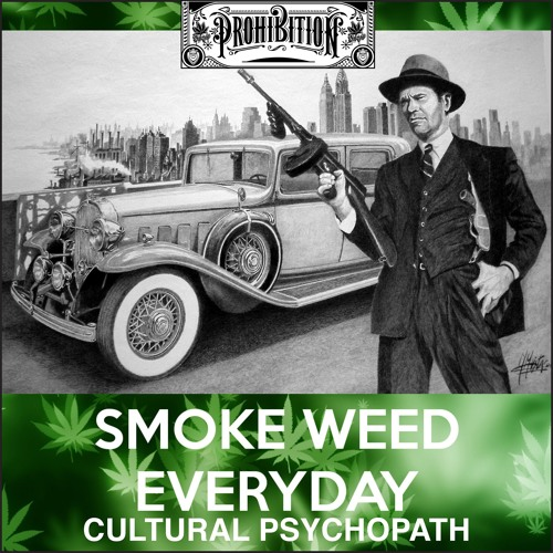 Cultural Psychopath (Smoke Weed Everyday) feat. Fathe Nassir [extended mix]