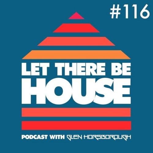 LTBH Podcast With Glen Horsborough #116