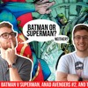 BvS in Comics, Avengers, and more!   CCWG 43: Missing Archival Release!