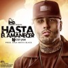 Hasta El Amanecer Remix Nicky Jam Alee Dj Mp3