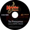 TE PRESUMO Kanuba Orquesta