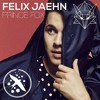 Felix Jaehn - Ain't Nobody (Prince Fox Remix)
