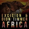 Excision & Dion Timmer - Africa