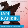 Even Dogs In The Wild by Ian Rankin, Read by James Macpherson- Audiobook Excerpt