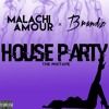 Malachi Amour X Brandz- Confessions [House Party]