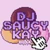 DJ SAUCY KAY - FEELS
