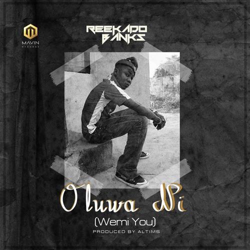Reekado Banks - Oluwa Ni