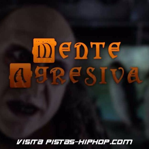 Mente Agresiva (Uso Libre)