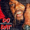 MILLA - DO DAT (Hosted by DJ J12) [Prod. by Fre$honthebeat]