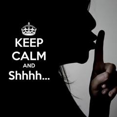 Hush (Shhhhhhh!)