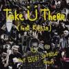 Take Ü There Feat. Kiesza (Nur Budi Santoso Remix)