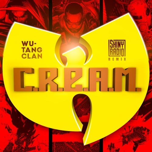 Wu - Tang Clan – C.R.E.A.M. (Shiny Radio Bootleg)