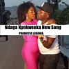 Ndaga Kyokweeka by Serena Bata & Gerald Kiwewa (promoter lubowa 0702616042