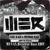 Brennan Heart & Code Black - Tonight Will Never Die (MYVAX Reverse Bass EDIT)FREE DOWNLOAD