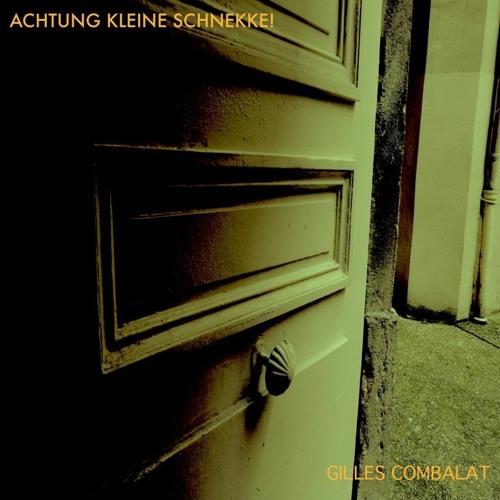 Achtung Kleine Schnekke! (full album 2015)