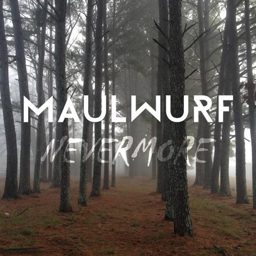 Maulwurf - Nevermore Ft. Elli Luukkainen