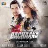 Bachaana (Title Song)- Benny Dayal & Komal Ghazanfar