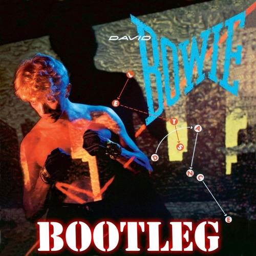 Scream for Bowie - Let´s Dance Bootleg