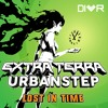 Extra Terra & Urbanstep - Lost In Time